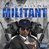 Play & Download Militant by Walton | Napster