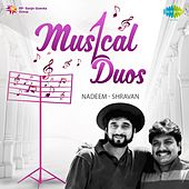 Musical Duos - Nadeem-Shravan by Various Artists