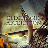 Electronic Afternoon, Vol. 1 (Best Of Electronic Chill Out Beats) by Various Artists