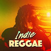 Play & Download Indie Reggae by Various Artists | Napster
