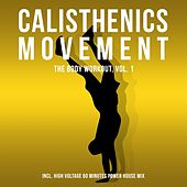 Calisthenics Movement - The Body Workout, Vol. 1 by Various Artists