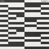 Play & Download Planet E by Tiga | Napster