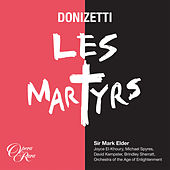 Play & Download Donizetti: Les Martyrs by Various Artists | Napster