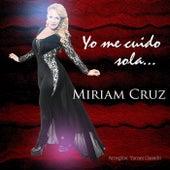 Play & Download Yo Me Cuido Sola by Miriam Cruz | Napster