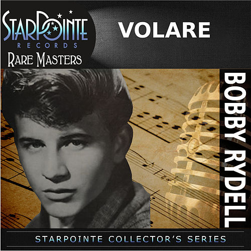 Play & Download Volare (Re-Recorded Version) by Bobby Rydell | Napster