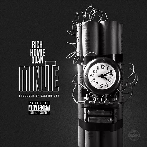 Minute by Rich Homie Quan