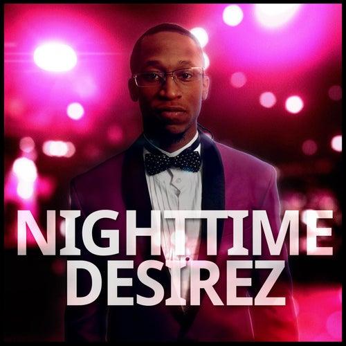 Night Time Desirez by The JBlingCity Band