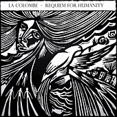 Play & Download Requiem for Humanity by Colombe | Napster