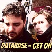 Play & Download Get On - Single by Database | Napster