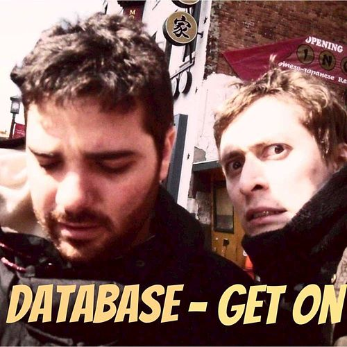 Get On - Single by Database