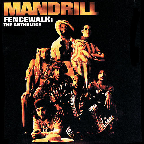 Play & Download Fencewalk: The Anthology by Mandrill | Napster