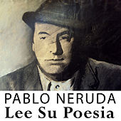 Play & Download Lee Su Poesia by Pablo Neruda | Napster
