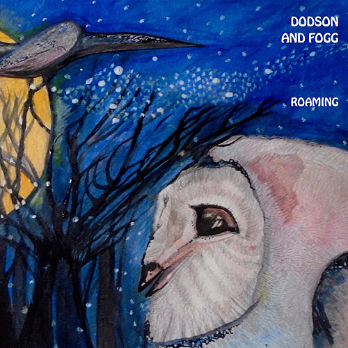 Play & Download Roaming by Dodson and Fogg   Napster