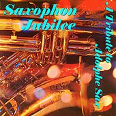 Saxophon Jubilee - A Tribute to Adolphe Sax by Various Artists