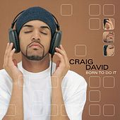 Play & Download Born To Do It by Craig David | Napster