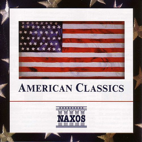 Play & Download American Classics Sampler by Various Artists | Napster
