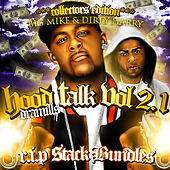 Play & Download Hood Talk Vol 2.1 R.I.P. Stack Bundles by Dramills | Napster