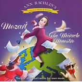 Play & Download Mozart the Miracle Maestro by Ann Rachlin   Napster