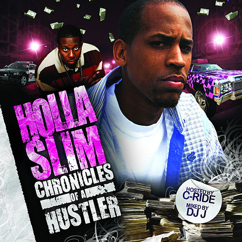 Play & Download Chronicles Of A Hustler by Holla Slim | Napster