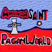 Pagan World by Amanda Saint