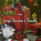 Natal Com Jorge Ferreira e Familia by Jorge Ferreira