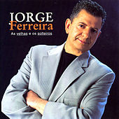 Play & Download As Velhas e Os Solteiroes by Jorge Ferreira | Napster