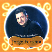 Play & Download Vem Agosto Vem Agosto by Jorge Ferreira | Napster