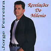 Play & Download Revelacoes Do Milenio by Jorge Ferreira | Napster