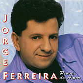 Play & Download Prova De Amor by Jorge Ferreira | Napster