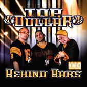 Play & Download Behind Bars by Top Dollar | Napster