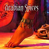 Arabian Spices by DJ Kambo