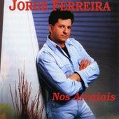 Nos Arraiais by Jorge Ferreira