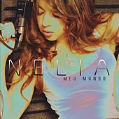 Play & Download Meu Mundo by Nelia | Napster