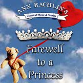 Play & Download Farewell To A Princess by Ann Rachlin   Napster