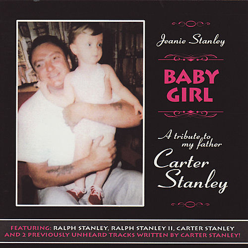 Play & Download Baby Girl: A Tribute To Carter Stanley by Various Artists | Napster