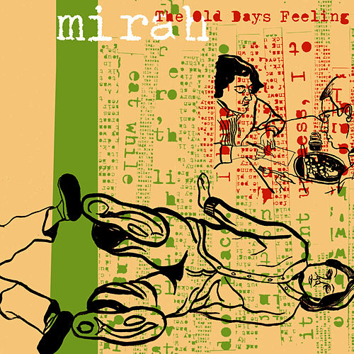 Play & Download The Old Days Feeling by Mirah | Napster