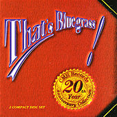 Play & Download That's Bluegrass! CMH Records' 20th Anniversary Collection by Various Artists | Napster