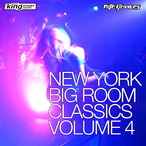 Play & Download New York Big Room Vol.4 by Various Artists | Napster