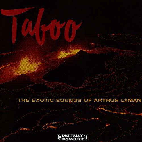 Taboo [Digitally Remastered] by Arthur Lyman