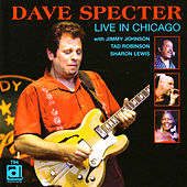 Play & Download Live in Chicago by Dave Specter | Napster