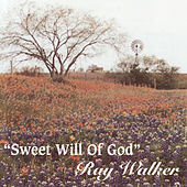 Play & Download Sweet Will Of God by Various Artists | Napster