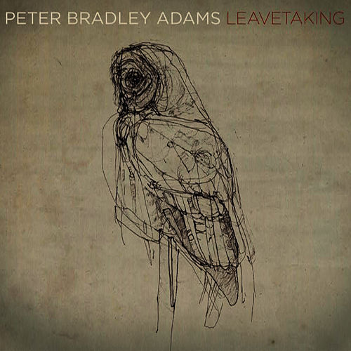 Leavetaking by Peter Bradley Adams