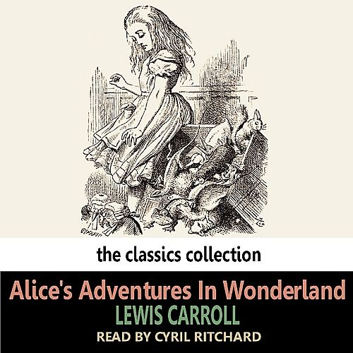 Play & Download Alice's Adventures In Wonderland by Cyril Ritchard | Napster