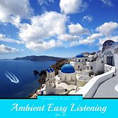 Ambient Easy Listening, Vol. 30 by Various Artists