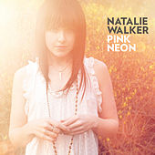 Play & Download Pink Neon by Natalie Walker | Napster