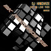 Play & Download Hit 'Em Like This by DJ Kamikaze | Napster