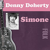 Play & Download Simone by Denny Doherty | Napster