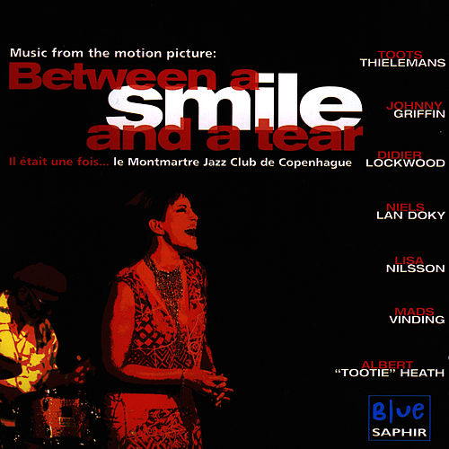 Music From The Motion Picture: Between A Smile And A Tear by Various Artists