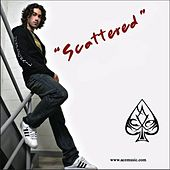 Play & Download Scattered by Ace Young | Napster