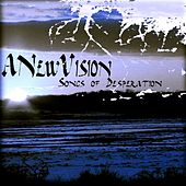 Songs of Desperation by New Vision